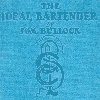 Thumbnail The Ideal Bartender by Tom Bullock (PDF ebook edition)