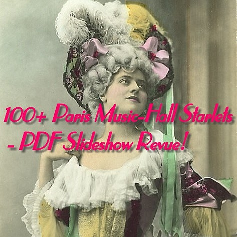 Product picture 100+ Paris Music-Hall Starlets - PDF Slideshow Revue!